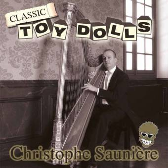 "Toy Dolls ""Classic - Christophe Sauniere"" LP"
