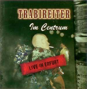 """Trabireiter """"Im Centrum"""" CD"""