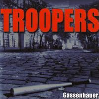 Troopers - Gassenhauer CD