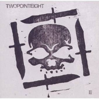 "Twopointeight ""II"" CD"