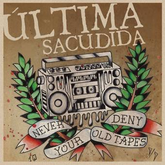 "Ultima Sacudida ""Never deny your old tapes"" LP (lim. 100, red)"