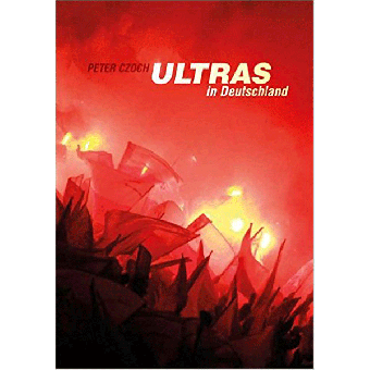 Ultras in Deutschland (Peter Czoch) Buch