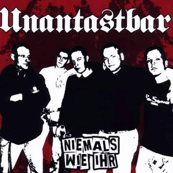 """Unantastbar """"Niemals wie ihr"""" CD"""