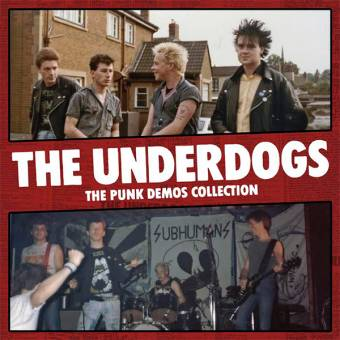 "Underdogs, The ""The Punk Demos Collection"" LP (lim. 415, black)"