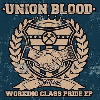 """Union Blood """"Working Class Pride"""" EP 7"""" (lim. 400, yellow)"""