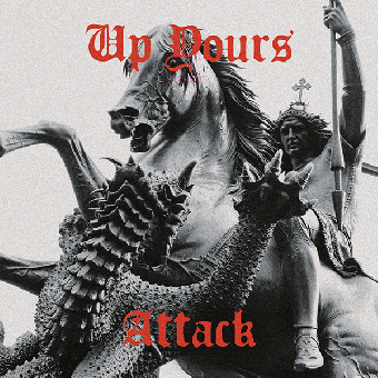 "Up Yours ""Attack"" 12"" MLP (lim.250, black)"