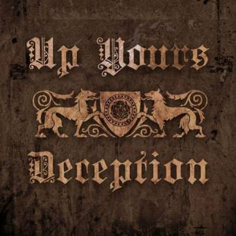"Up Yours ""Deception"" 10"" (black lim. 315)"