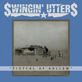 "Swingin` Utters ""Fistful of holllow"" CD (DigiPac)"