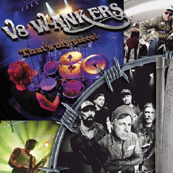 "V8 Wankers ""That`s my piece"" CD (lim. 250)"