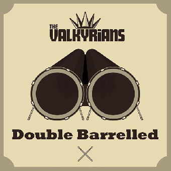 """Valkyrians """"Double Barrelled"""" DoCD"""