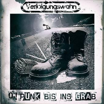 """Verfolgungswahn """"Oi! Punk bis ins Grab"""" CD-R"""