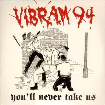 "Vibram 94 ""You`ll never take us"" EP 7"" (lim., black)"