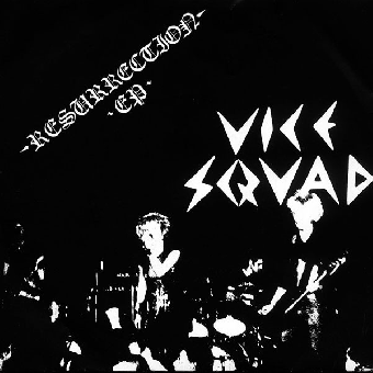 "Vice Squad ""Resurrection"" EP 7"""