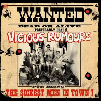 "Vicious Rumours ""The Sickest Men In Town"" LP (lim. 400, black)"