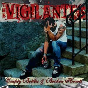 Vigilantes,The - Empty Bottles & Broken Hearts CD