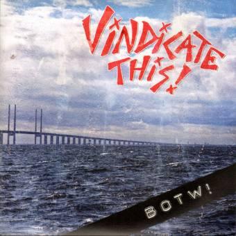 """Vindicate This! """"BOTW!"""" EP 7"""" (lim. 299)"""