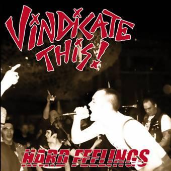 "Vindicate This! ""Hard Feelings"" EP 7"" (lim. 300)"