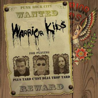 "Warrior Kids ""plus tard c`est deja trop tard"" CD"