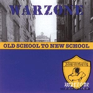 Warzone - Old school to new school CD