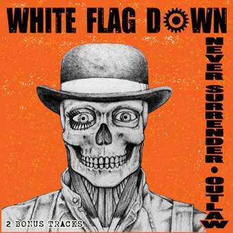 "White Flag Down ""Never Surrender / Outlaw"" LP (lim. 250, white)"