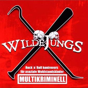 "Wilde Jungs (Fulda) ""Multikriminell"" CD (lim. DigiPac)"