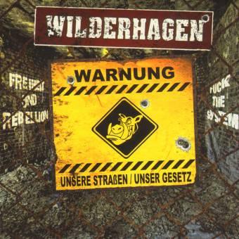 """WilderHagen """"Unsere Strassen / Unser Gesetz"""" CD"""