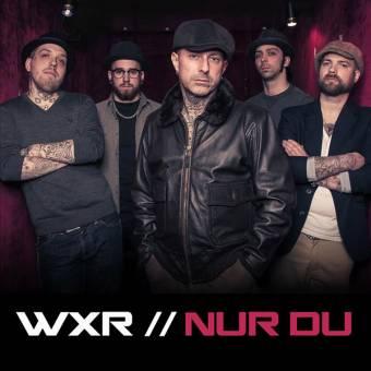 """WXR """"Nur du"""" EP 7"""" (lim. 20, petrol) + MCD"""