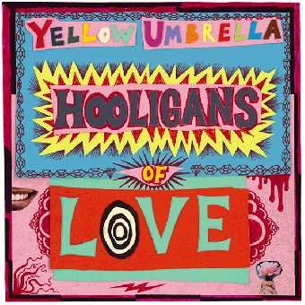 "Yellow Umbrella ""Hooligans of Love"" CD (DigiPac)"