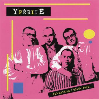 "Yperite ""Fukushima/Black Béru"" EP 7"""