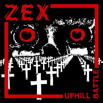 "ZEX ""Uphill Battle"" LP+MP3"