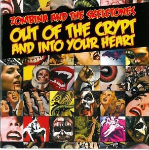 Zombina and the Skeletones - Out of the crypt... CD